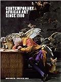 Contemporary African Art Since 1980