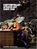 img - for Contemporary African Art Since 1980 book / textbook / text book