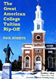 The Great American Tuition Rip-off