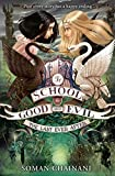 The School For Good And Evil 3. The Last Ever After