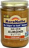 MaraNatha Creamy No Stir Almond Butter - No Sugar Added No Salt Added 12 oz.