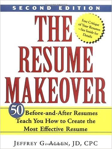 The Resume Makeover: Jeffrey G. Allen: 9780471436409: Amazon.com: Books