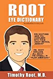 Root Eye Dictionary, Timothy Root, 0989750108