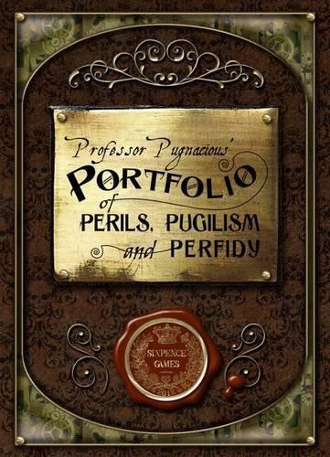 Professor Pugnacious Portfolio of Perils, Pugilism and Perfidy