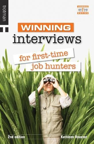 Download Winning Interviews for First Time Job Hunters: 2nd Edition (The Winning) ebook