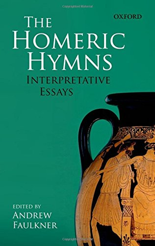 The Homeric Hymns: Interpretative Essays