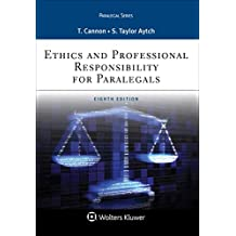 Ethics and Professional Responsibility for Paralegals (Aspen Paralegal Series)
