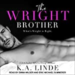 The Wright Brother: Wright Series, Book 1 | K. A. Linde