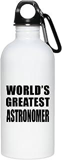 Designsify Worlds Greatest Astronomer - Water Bottle Botella de Agua, Acero Inoxidable - Regalo para Cumpleaños, Aniversario, el Día de la Madre, del Padre, de Pascua Acero Inoxidable - Regalo para Cumpleaños el Día de la Madre