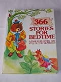 Three Hundred Sixty-Six Stories for Bedtime, Stefanie Harwood, 0831785004