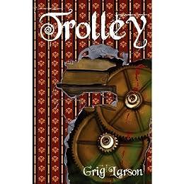 Trolley by [Larson, Grig]