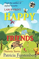Happy Friends, diversity stories, Large Print: Heart warming bedtime animal stories & tales from the animal kingdom. Friendship & Adventure Paperback