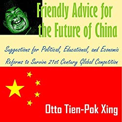 Friendly Advice for the Future of China