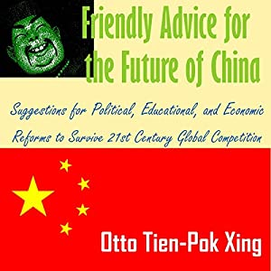 Friendly Advice for the Future of China Audiobook