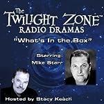 What's in the Box?: The Twilight Zone Radio Dramas | Martin Goldsmith