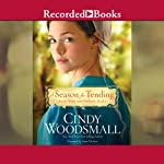 A Season for Tending | Cindy Woodsmall