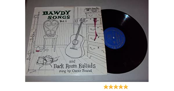 Oscar Brand Bawdy Songs And Back Room Ballads Vol 1 Amazon Com Music