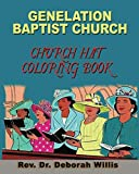 GENELATION BAPTIST CHURCH: CHURCH HAT COLORING BOOK