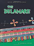 The Delaware (Native American Histories)