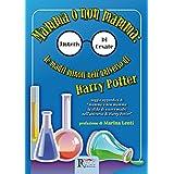 Mamma o non mamma: le madri minori nell'universo di Harry Potter (Saggistica) (Italian Edition)