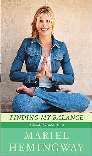 Amazon Fr Finding My Balance A Memoir With Yoga Mariel