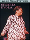 Cesaria Evora - World Music Portraits