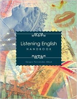 Listening English: Handbook by Sergio Fern??ndez Abad (2012-11-21)
