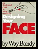 Designing Your Face, Way Bandy, 0394419081