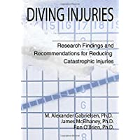 Diving Injuries: Research Findings and Recommendations for Reducing Catastrophic Injuries