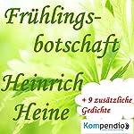 Frühlingsbotschaft   Heinrich Heine