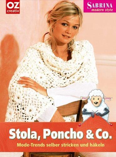 Stola Poncho Co Mode Trends Selber Stricken Und Häkeln Von Anke