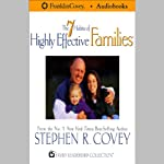 The 7 Habits of Highly Effective Families | Stephen R. Covey