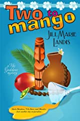 Two to Mango (The Tiki Goddess Mystery Series Book 2) Kindle Edition