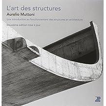 L'art des Structures: Une Introduction Au Fonctionnement Structu.