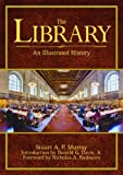 img - for The Library: An Illustrated History book / textbook / text book