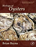 Biology of Oysters (Developments in Aquaculture and Fisheries Science)