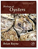 Biology of Oysters, Volume 41 (Developments in Aquaculture and Fisheries Science)
