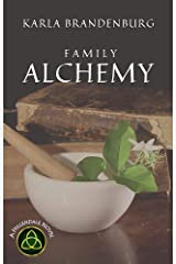 Family Alchemy (A Hillendale Novel Book 1) Kindle Edition