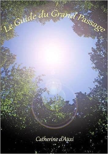 Le Guide du Grand Passage