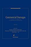 Commercial Damages: A Guide to Remedies in Business Litigation, Volume 1 (English Edition)