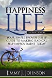 HAPPINESS PROJECT,  Proven shortcuts: Easy how you can Allow Radical Self Improvement in 24 hours!  Happiness Advantages, Traps (Motivational, Self-Help, ... happiness project advantage book series)
