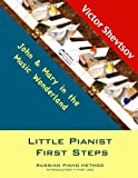 Little Pianist First Steps: Introductory Part one