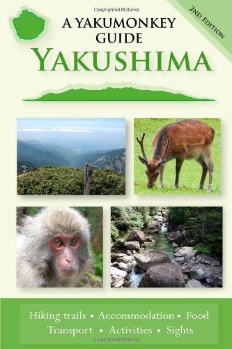Yakushima: a yakumonkey guide pdf epub