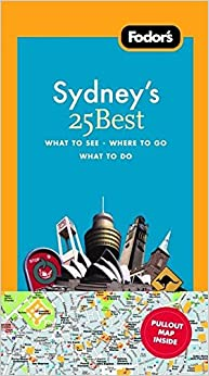 Fodor's Sydney's 25 Best, 5th Edition (Full-color Travel Guide)