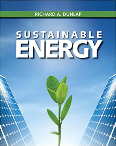 sustainable energy richard a dunlap ebook amazon com