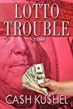img - for Lotto Trouble book / textbook / text book