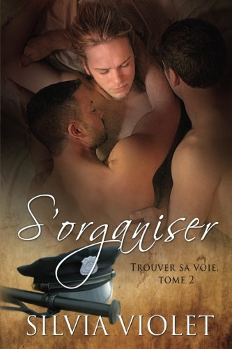 S'organiser: Trouver sa voie (Volume 2) (French Edition) ()