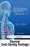 Medical Terminology Online for Medical Terminology and Anatomy for ICD-10 Coding (Access Code and Textbook Package), Shiland, Betsy J., 0323298575