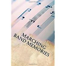 Marching Band Memories: Writing Journal