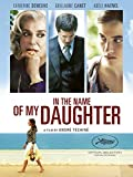 In the Name of my Daughter (English Subtitled)